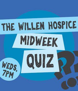 Willen Hospice Midweek Quiz